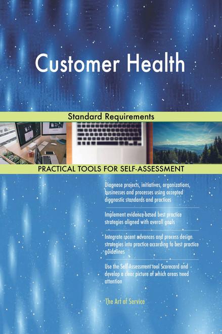 Customer Health Standard Requirements