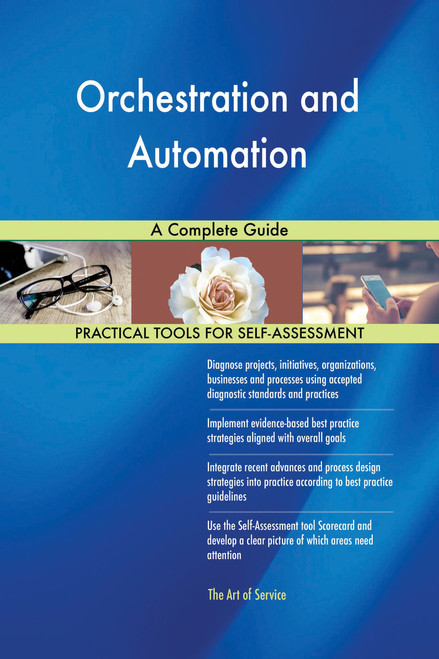 Orchestration and Automation A Complete Guide