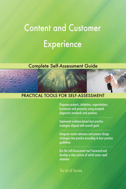 Content and Customer Experience Complete Self-Assessment Guide