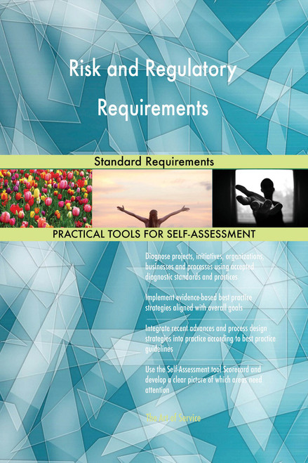 Risk and Regulatory Requirements Standard Requirements