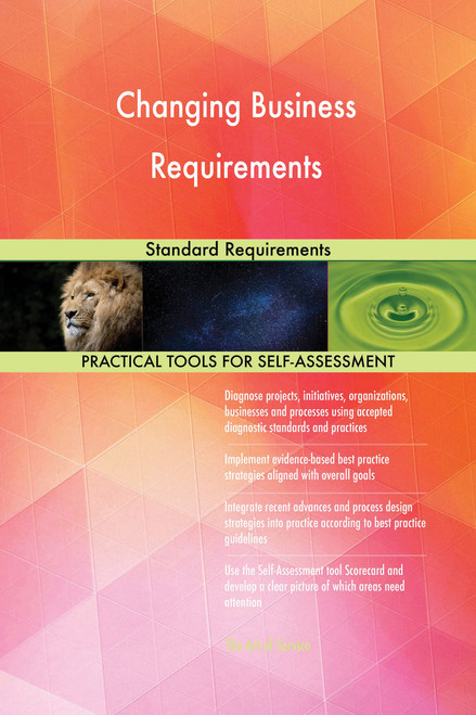 Changing Business Requirements Standard Requirements