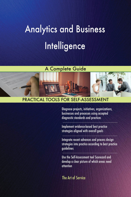 Analytics and Business Intelligence A Complete Guide