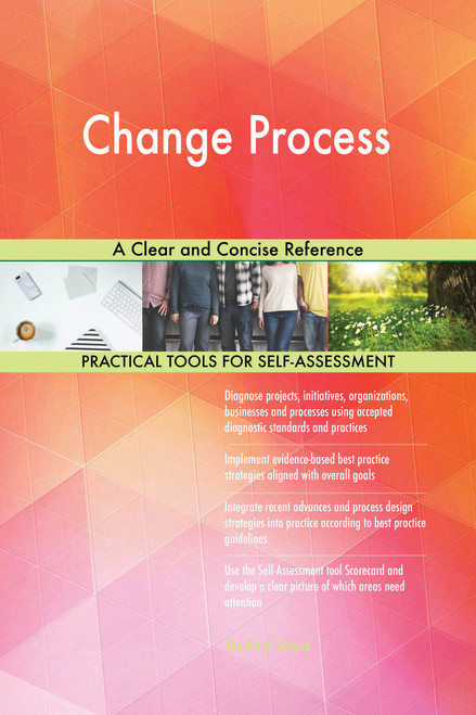 Change Process A Clear and Concise Reference