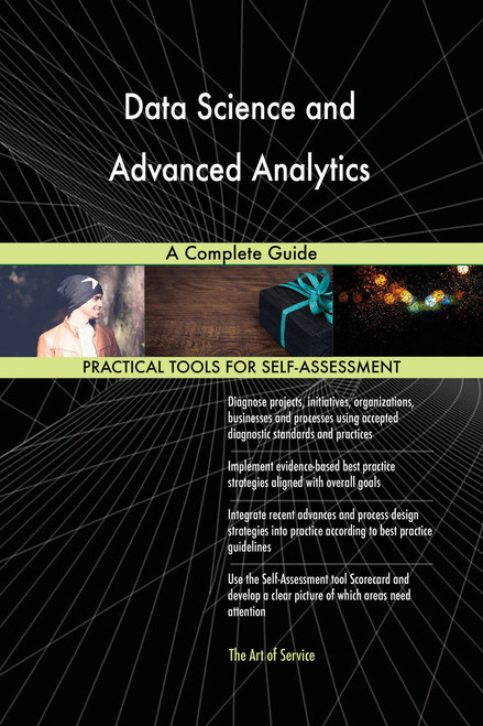 Data Science and Advanced Analytics A Complete Guide