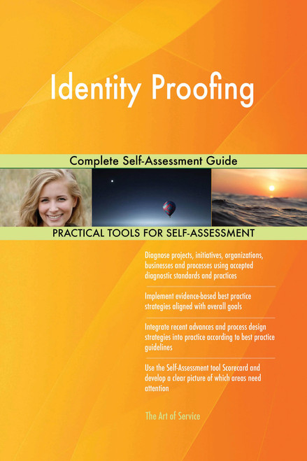 Identity Proofing Complete Self-Assessment Guide