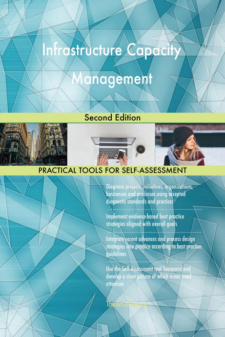 Infrastructure Capacity Management Second Edition