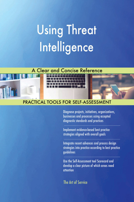 Using Threat Intelligence A Clear and Concise Reference