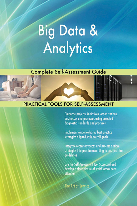 Big Data & Analytics Complete Self-Assessment Guide