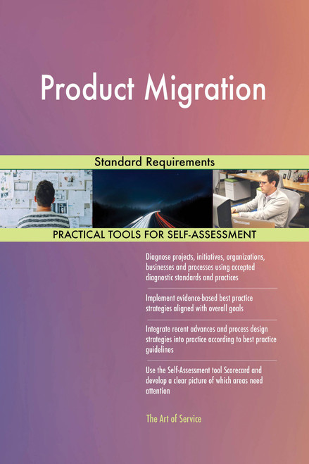 Product Migration Standard Requirements