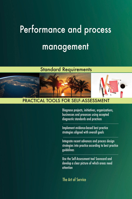Performance and process management Standard Requirements