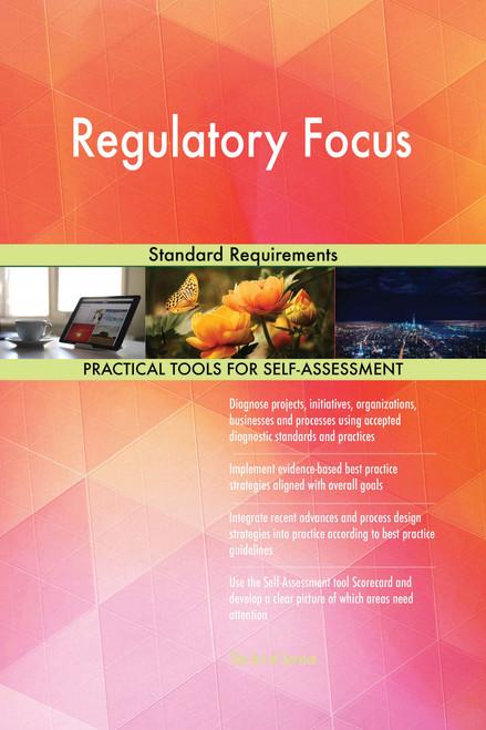 Regulatory Focus Standard Requirements