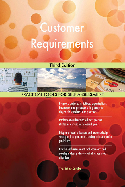 Customer Requirements Third Edition