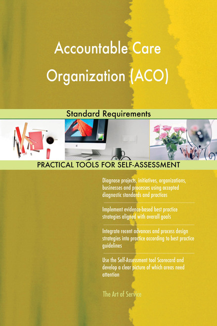 Accountable Care Organization (ACO) Standard Requirements