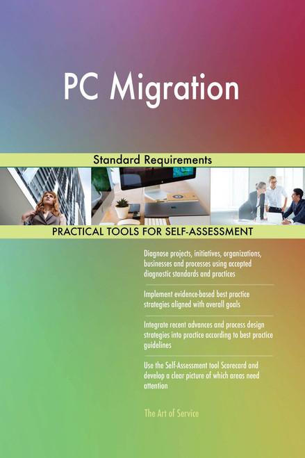 PC Migration Standard Requirements