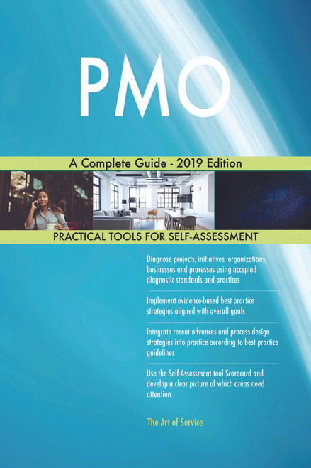 PMO A Complete Guide - 2019 Edition
