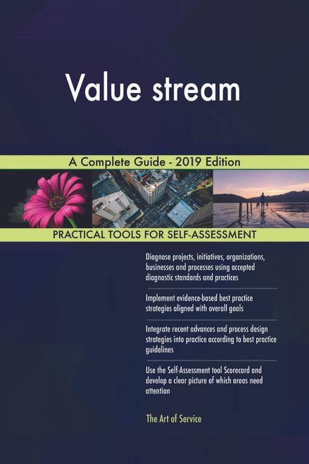 Value stream A Complete Guide - 2019 Edition