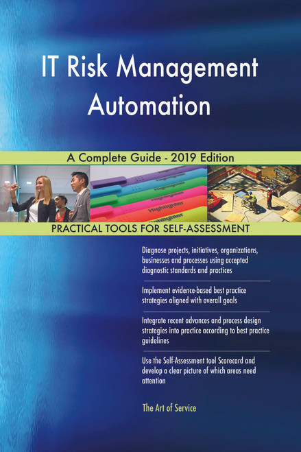 IT Risk Management Automation A Complete Guide - 2019 Edition