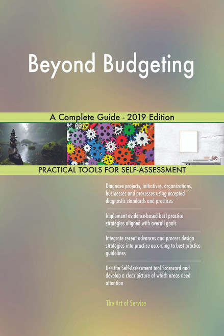 Beyond Budgeting A Complete Guide - 2019 Edition