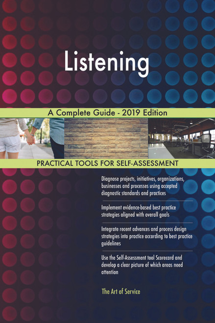 Listening A Complete Guide - 2019 Edition