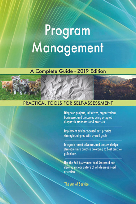 Program Management A Complete Guide - 2019 Edition