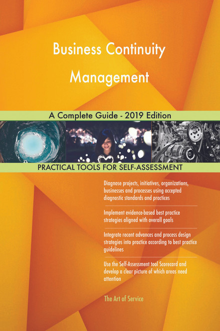 Business Continuity Management A Complete Guide - 2019 Edition