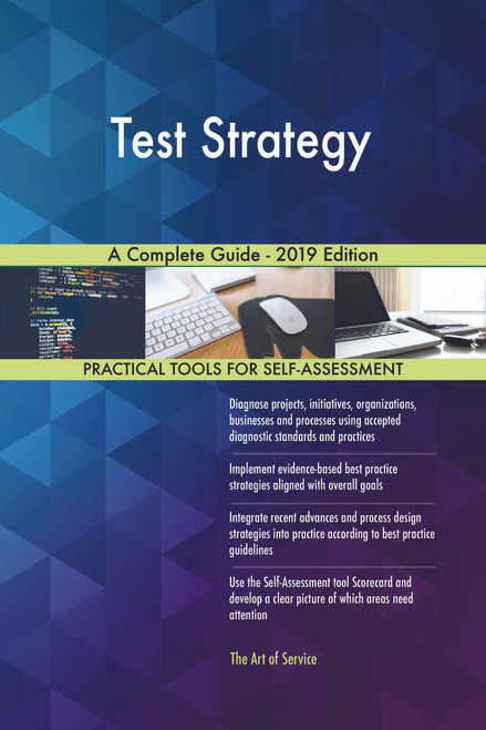 Test Strategy A Complete Guide - 2019 Edition