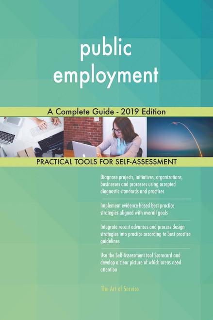 public employment A Complete Guide - 2019 Edition