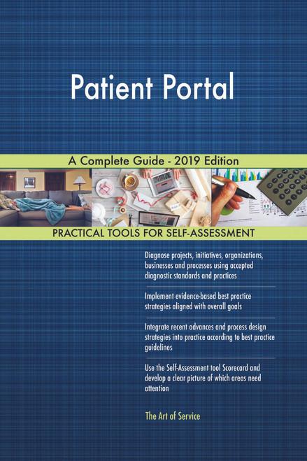 Patient Portal A Complete Guide - 2019 Edition
