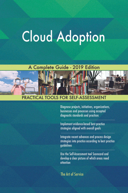 Cloud Adoption A Complete Guide - 2019 Edition