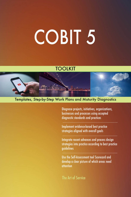 COBIT 5 Toolkit: best-practice templates, step-by-step work plans and maturity diagnostics