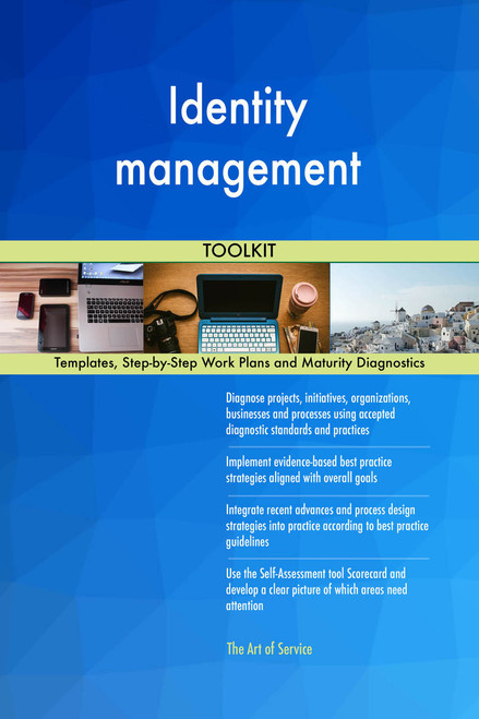 Identity management Toolkit: best-practice templates, step-by-step work plans and maturity diagnostics