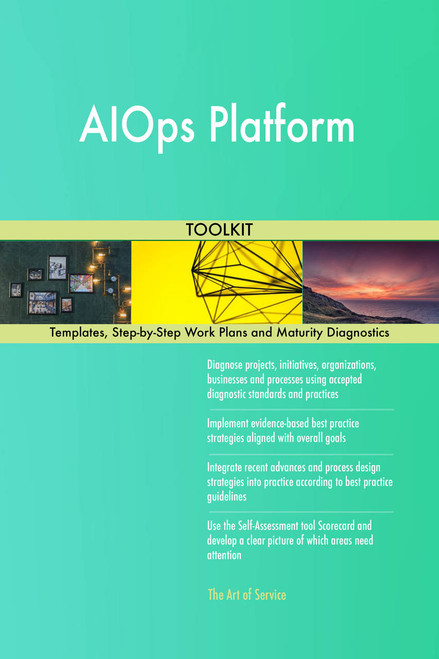 AIOps Platform Toolkit: best-practice templates, step-by-step work plans and maturity diagnostics