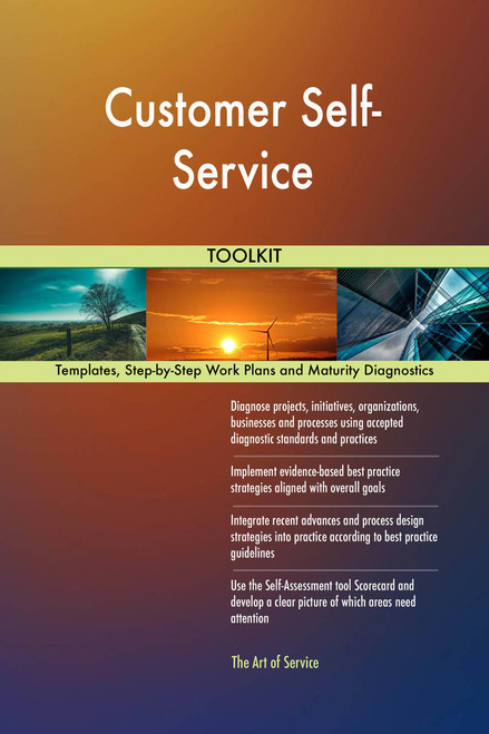 Customer Self-Service Toolkit: best-practice templates, step-by-step work plans and maturity diagnostics