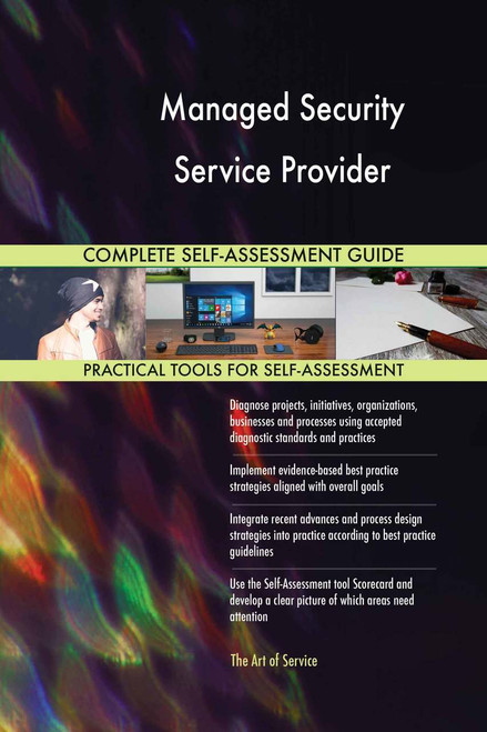Managed Security Service Provider Complete Self-Assessment
