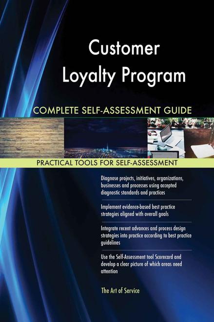 Customer Loyalty Program Complete Self-Assessment