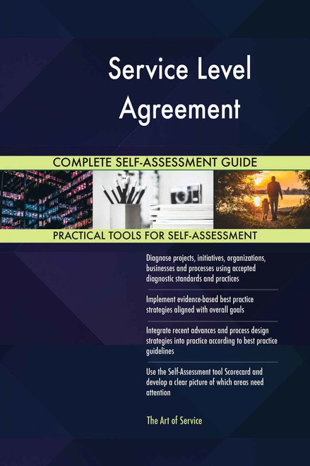 Service Level Agreement Complete Self-Assessment