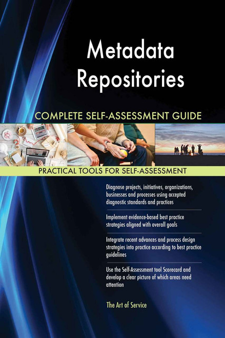Metadata Repositories Complete Self-Assessment