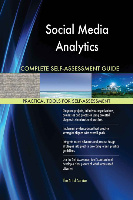 Social Media Analytics Complete Self-Assessment