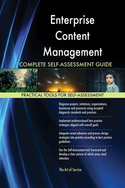 Enterprise Content Management Complete Self-Assessment
