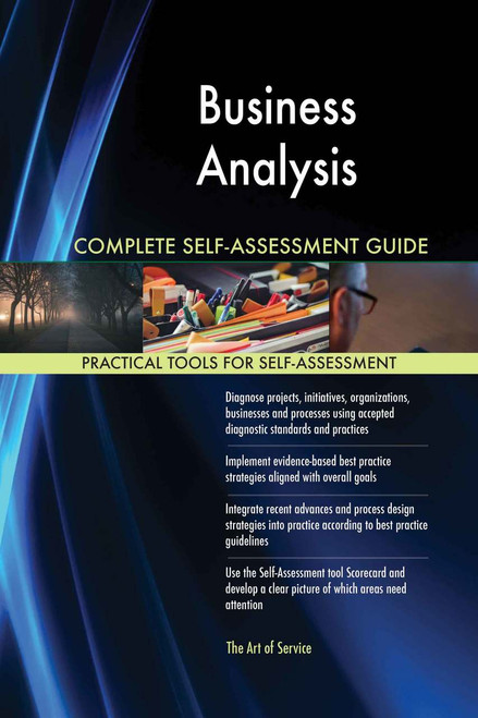 Business Analysis Complete Self-Assessment