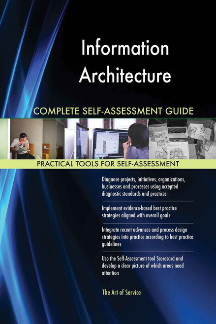 Information Architecture Complete Self-Assessment