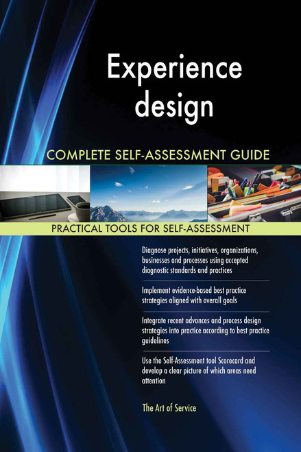 Experience design Complete Self-Assessment