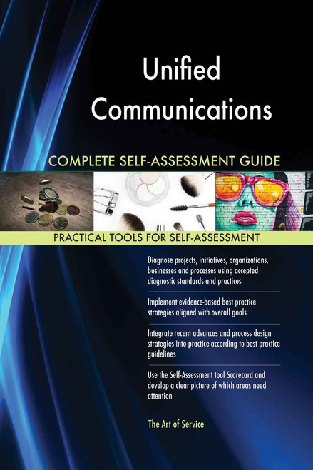 Unified Communications Complete Self-Assessment