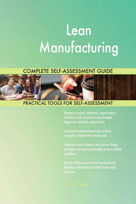 Lean Manufacturing Complete Self-Assessment