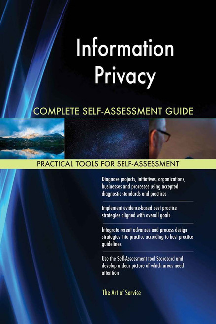 Information Privacy Complete Self-Assessment