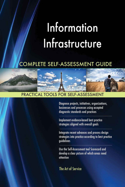 Information Infrastructure Complete Self-Assessment