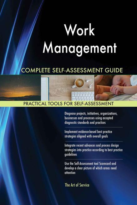 Work Management Complete Self-Assessment