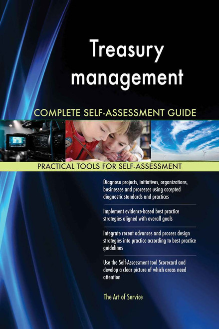 Treasury management Complete Self-Assessment