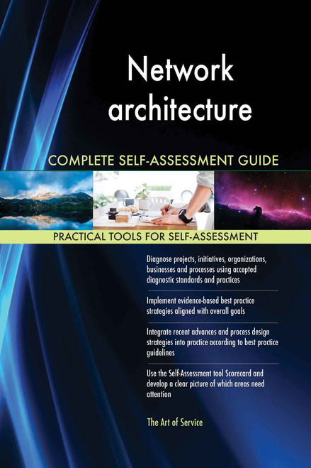Network architecture Complete Self-Assessment