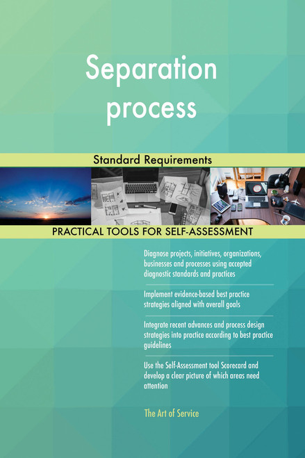 Separation process Standard Requirements